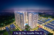 Căn hộ The Arcadia Tòa A2